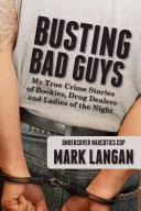 Busting Bad Guys