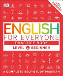 English for Everyone  Level 1  Beginner  Practice Book