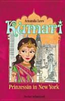 Kumari   Prinzessin in New York