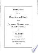 Directions for the Dissection and Study of the Cranial Nerves and Blood Vessels of the Horse