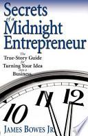 Secrets of a Midnight Entrepreneur
