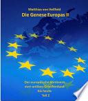 Die Genese Europas II