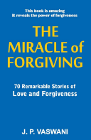 The Miracle Of Forgiving book