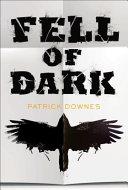 Fell of Dark Book PDF