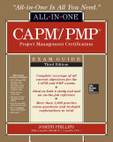 CAPM PMP Project Management Certification All In One Exam Guide  Third Edition