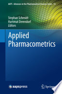 Applied Pharmacometrics : of pharmacometrics in drug development. it consists of...