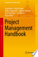Project Management Handbook : management. it pursues a broad, well-structured...