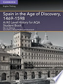 A AS Level History for AQA Spain in the Age of Discovery  1469   1598 Student Book
