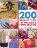 200 Sewing Tips  Techniques   Trade Secrets