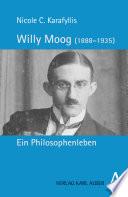 Willy Moog (1888-1935): Ein Philosophenleben