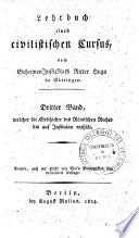Lehrbuch eines civilistischen Cursus  vom Ritter Hugo in Gottingen  Erster      band