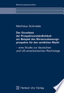 Der Grundsatz der Prospektverst  ndlichkeit am Beispiel des B  rsenzulassungsprospekts f  r den amtlichen Markt