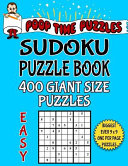 Poop Time Puzzles Sudoku Puzzle Book  400 Easy Giant Size Puzzles