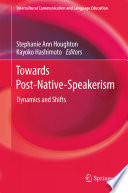 Towards Post Native Speakerism