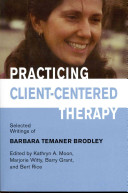 Practicing Client-centered Therapy And Brilliant Theoretical Writer On The Client Centered Approach