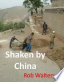 Shaken by China