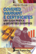 Covered warrant e certificates. Una guida pratica ai securitised derivatives