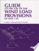 Guide to the Use of the Wind Load Provisions of ASCE 7 95