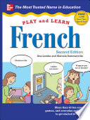 Play and Learn French  2nd Edition