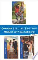 Harlequin Special Edition August 2017 Box Set 2 of 2