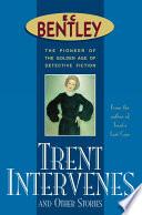 Trent Intervenes Other Short Stories