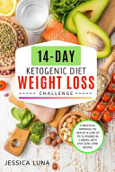 14 Day Ketogenic Diet Weight Loss Challenge