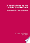 A Concordance to the Poems of John Keats Of John Keats Intended To Provide