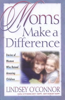 Moms Make a Difference