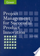 Project Management For Successful Product Innovation : involving the development of new products. it is...