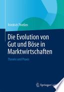 Die Evolution von Gut und B  se in Marktwirtschaften
