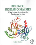 Biological inorganic chemistry : a new introduction to molecular structure and function /