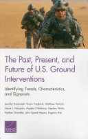 The Past  Present  and Future of U S  Ground Interventions