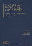 High Energy Physics and Applications