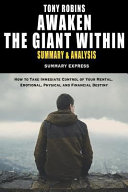 Tony Robbins Awaken The Giant Within Summary And Analysis