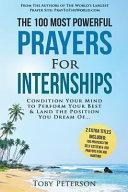 Prayer - The 100 Most Powerful Prayers for Internships - 2 Amazing Bonus Books to Pray for Self Esteem & Job Hunting