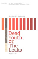 Dead Youth, Or, The Leaks