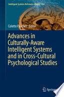 Advances In Culturally Aware Intelligent Systems And In Cross Cultural Psychological Studies