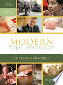 Modern Trial Advocacy  Law School Edition  Fourth Edition