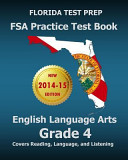 Florida Test Prep FSA Practice Test Book English Language Arts Grade 4