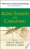 Aging Families and Caregiving In The Next Decade As The Baby Boomers