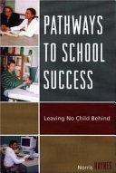 Pathways to School Success