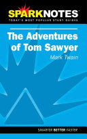 Tom Sawyer  SparkNotes Literature Guide