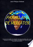 La Parallaxe de Mercator