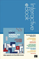 The Logic of American Politics Interactive Ebook