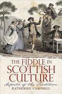 The Fiddle in Scottish Culture