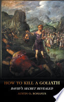 How to Kill a Goliath