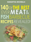 download ebook barbecue cookbook : 140 of the best ever barbecue meat & bbq fish recipes book...revealed! pdf epub