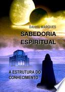 Sabedoria Espiritual Nota Do Autor Esta Obra