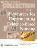 NurseAdvance Collection on Resources for Implementing Evidence based Nursing