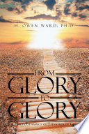 download ebook from glory to glory: the psychodynamics of salvation in christ pdf epub